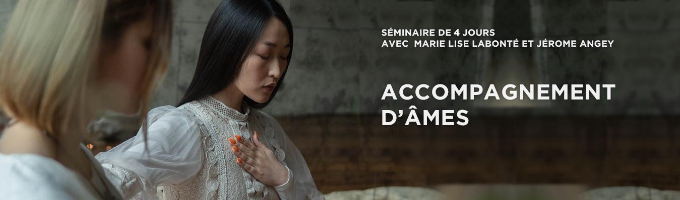 SÉMINAIRE : ACCOMPAGNEMENT D'ÂMES